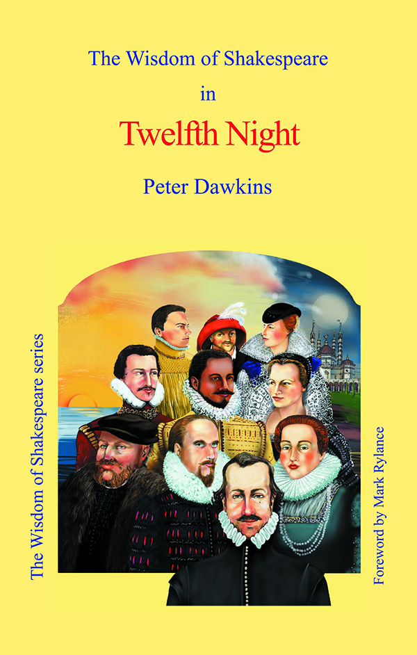 The Wisdom of Shakespeare in 'Twelfth Night'