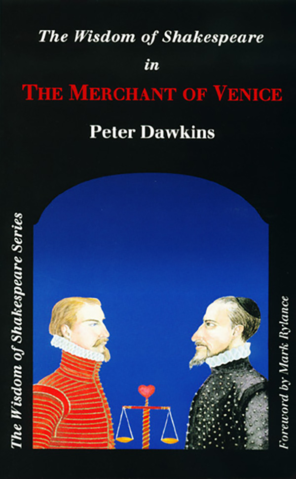 The Wisdom of Shakespeare in 'The Merchant of Venice'